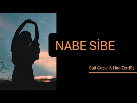 Sait Gezici & HiraiZerdüş - NABE SİBE