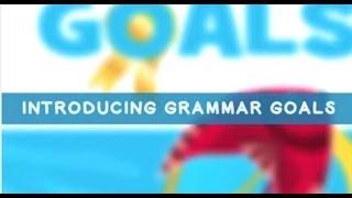 Overview Of Grammar Goals