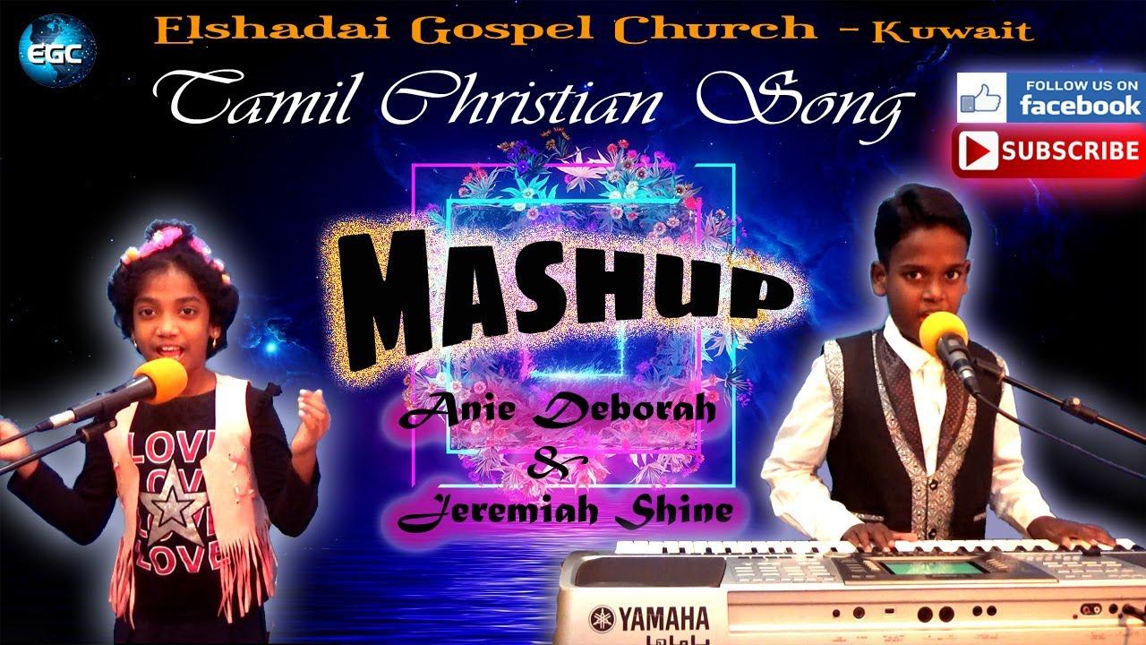 Tamil Christian Mashup | Jeremiah Shine | Anie Deborah | Tamil Christian Worship Songs