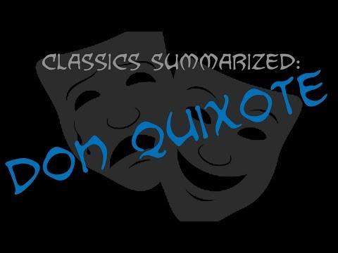 Classics Summarized: Don Quixote
