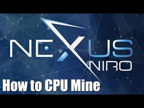 How To CPU Mine Nexus NXS Coin