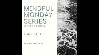 Mindful Monday – Ego Part 2