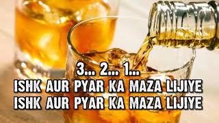Ishq Aur Pyar Ka Maza Lijiye (Film SHAPATH) kanu hindi karaoke