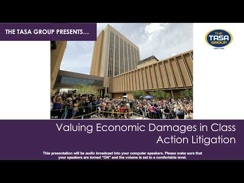 Valuing Economic Damages in Class Action Litigation