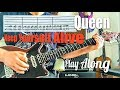 Queen - Keep Yourself Alive - Guitar Play Along (Guitar Tab)