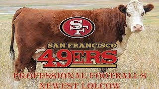 The San Francisco 49ers - Professional Football