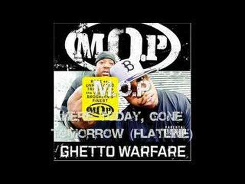 M.O.P Here Today , Gone Tomorrow