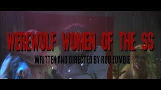 Rob Zombie - WEREWOLF WOMEN [SS] - Movie Trailer [R]