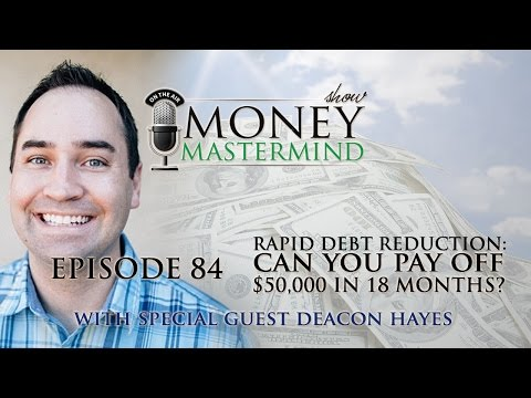 MMS084 - Rapid Debt Reduction: Can You Pay Off $50,000 in 18 Months?