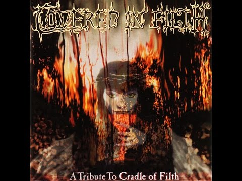 A Tribute To Cradle of Filth   COVERED IN FILTH 2003 Full Album