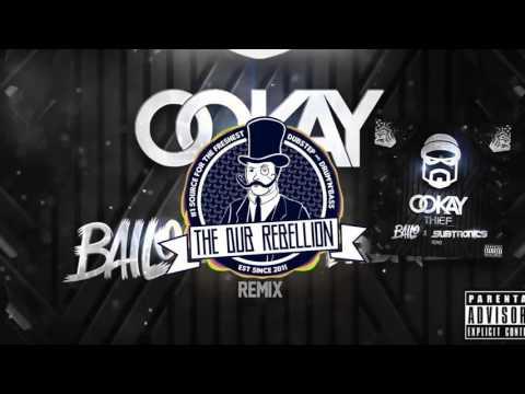 Ookay - Thief (Bailo & Subtronics Remix)