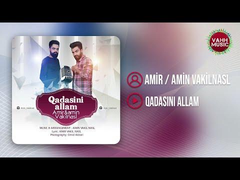 İran Mahnilari   Amir & Amin Vakilnasl - Qadasini Allam