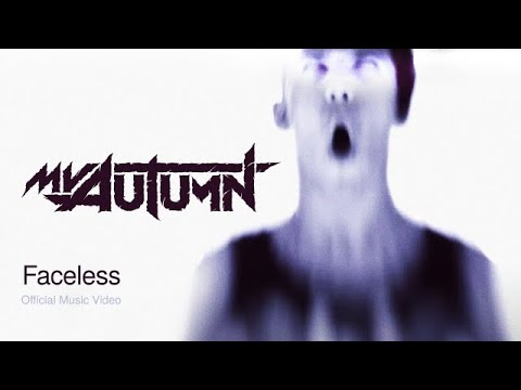 My Autumn — Faceless