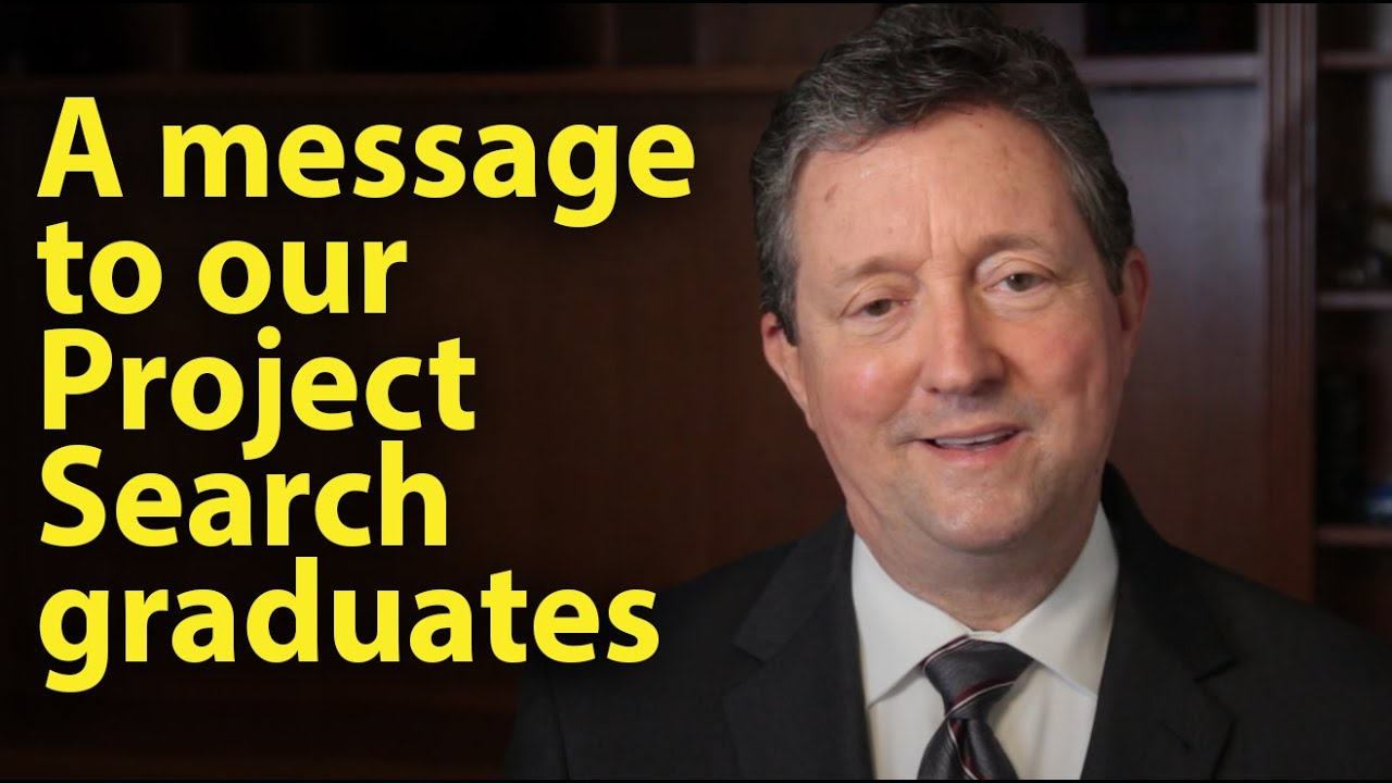 A message to our Project Search graduates
