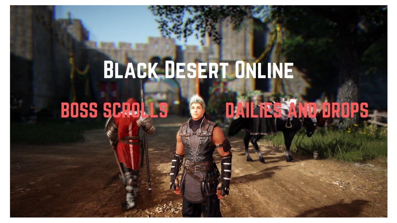 Black Desert Online - Daily Boss Scrolls Guide