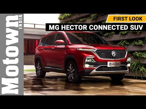 MG Hector connected SUV | First Look | Motown India