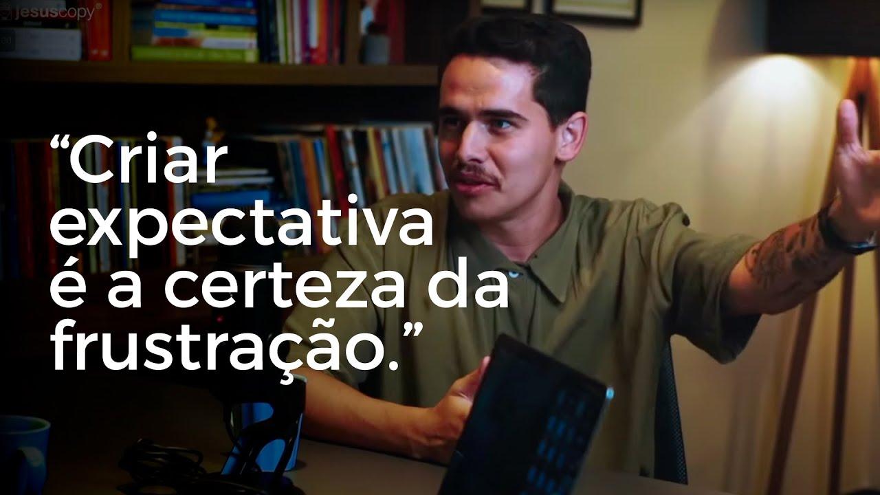PARE DE CRIAR EXPECTATIVA - Alessandro Vilas Boas