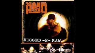 PMD - Rugged-N-Raw ft Das efx