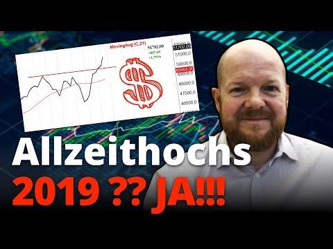 Neue Allzeithochs in 2019? JA!!!