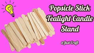 Popsicle Stick Tealight Candle Stand | Candle Light Stand | Tealight Holder | Just Craft