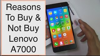 12 Reasons To Buy Lenovo A7000 And 4 Reasons To Not Buy Lenovo A7000