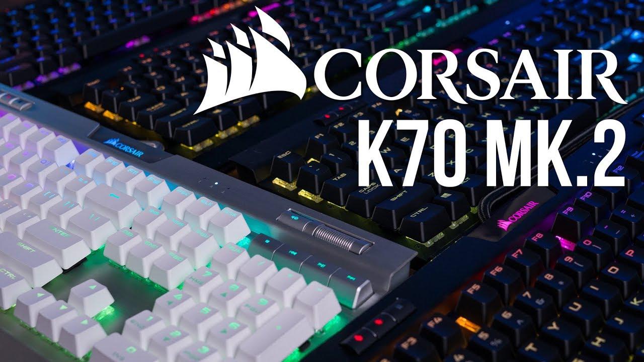Đâu Mới Là Chiếc Bàn Phím Cơ Corsair K70 MK.2 Phù Hợp Nhất Với Bạn?