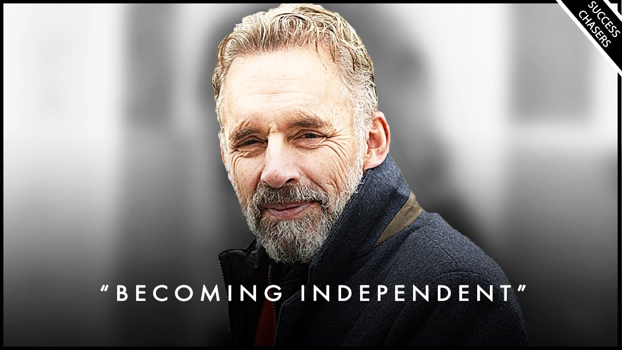 Growing Up & Becoming An INDEPENDENT Person - Jordan Peterson Motivation