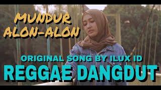 Download lagu Deva Monas - Mundur Alon Alon (Reggae Dangdut Koplo Cover)