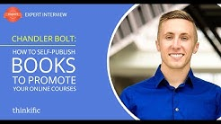 Self-Publishing Books to Promote Online Courses Explained | Interview with Chandler Bolt