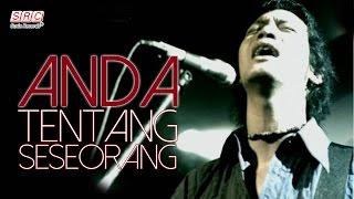 Download Anda - Tentang Seseorang (OST - Ada Apa Dengan Cinta ) MP3 song and Music Video