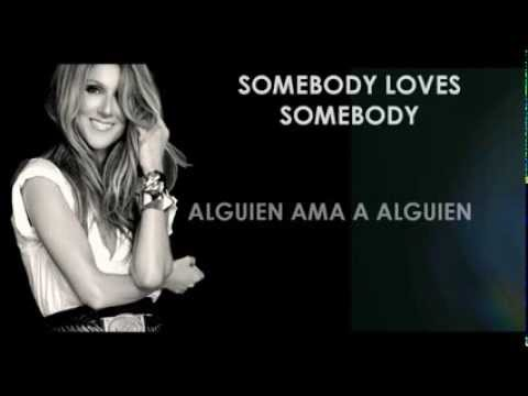 Céline Dion - Somebody Loves Somebody [Traducida]