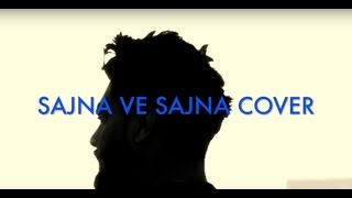 Navv Inder - Sajna Ve Sajna |Gurdas Mann| (Cover) Song 2016