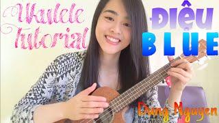[Ukulele tutorial] #1 Hướng Dẫn Điệu Blue
