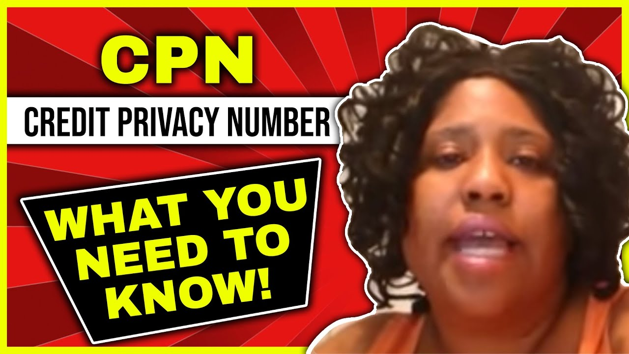 CPN – Credit Privacy Number: What you need to Know! – keywordz net