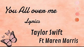 Lyric video –You All Over Me (Feat. Maren Morris) (Taylor's Version)
