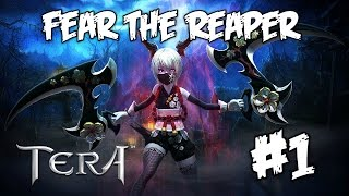 TERA | Fear The Reaper | Part 1 (Free MMORPG)