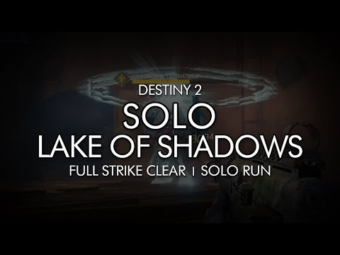 Destiny 2 Lake of Shadows Strike and Nightfall GUIDE - Plus Full