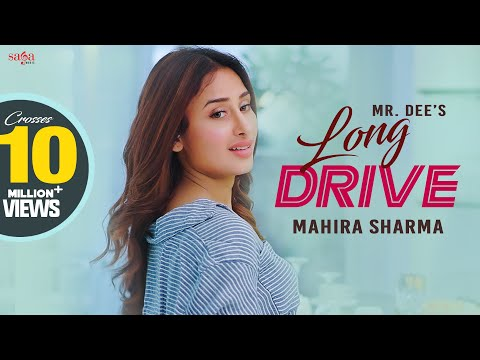 Drive Long - Mr.Dee | Mahira Sharma | Western Penduz | New Punjabi Song 2020 | Saga Music
