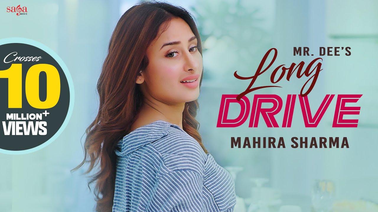 Drive Long - Mr.Dee | Mahira Sharma | Western Penduz | New Punjabi Song 2020 | Saga Music