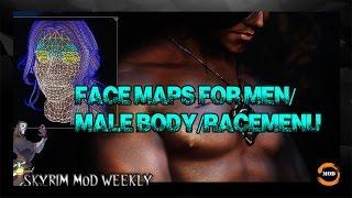 SKYRIM IMPROVEMENT MOD: Face Maps for Men/Male Body/RaceMenu