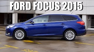 Ford Focus Mk3 2015 estate FL 1.5 TDCi 120 hp (ENG) - Test Drive and Review