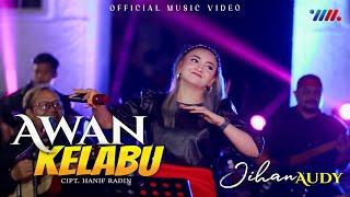 JIHAN AUDY ft WAHANA MUSIK | AWAN KELABU | Music Video Ultra HD 4k