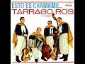 TARRAGO ROS - El gateao