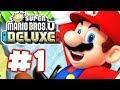 NEW Super Mario Bros. U Deluxe - Gameplay Walkthrough Part 1 - Acorn Plains!
