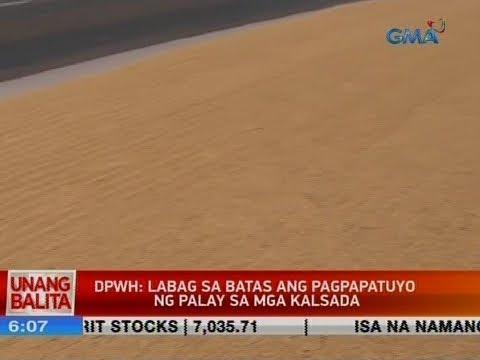 UB: DPWH: Labag sa batas ang pagpapatuyo ng palay sa mga kalsada