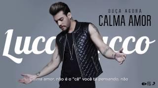 Lucas Lucco - Calma Amor (DVD O Destino)