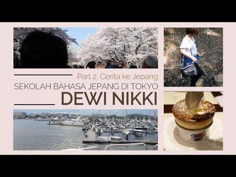 Sekolah bahasa Jepang di Tokyo - Dewi Nikki (PART 2)