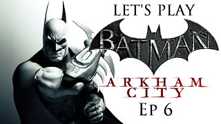 "Batman: Arkham City Ep. 6 ""Cold Hearted"" - w/ TrunksWD"