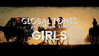 Girls / Global Tones feat. Morgan Renee