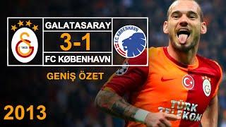 2013 - Galatasaray 3-1 Kopenhag - Geniş Özet -  HD